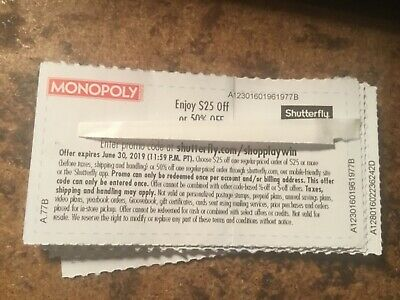 2019 monopoly shutterfly x 7 different coupons 1) $25 off 2) 20 x 30 print + 5**