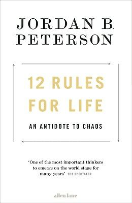 12 Rules for Life: An Antidote to Chaos by Jordan B Peterson !!NO PHYSICAL BOOK!