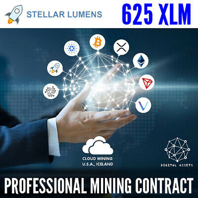 625 Stellar Lumens ( XLM ) Guaranteed Cryptocurrency Mining Contract