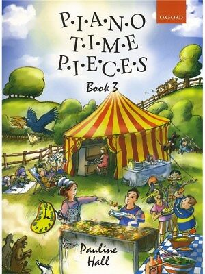 Piano Time Pieces - Book 3 by Pauline Hall (Oxford University Press)