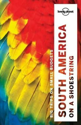Lonely Planet South America on a Shoestring, Paperback by St Louis, Regis; Ba...