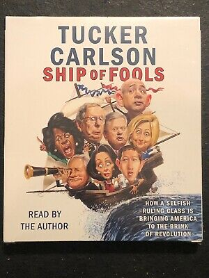Ship of Fools: How a Selfish Ruling Class Is Bringing America ... Audio CD