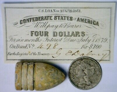 1861 CONFEDERATE $4 CSA Intrest Note+Civil War BULLET + 1867 THREE CENT Coin  NR