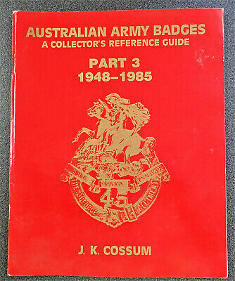 Book Australian Army Badges Collectors Reference 1948-85 Cossum Rare Guide