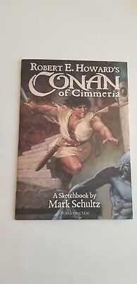Robert E. Howard's Conan of Cimmeria – Sketchbook Mark Schultz – Limited Ed.