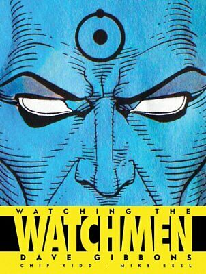Watching the Watchmen by Dave Gibbons 9781848560413 (Paperback, 2008)