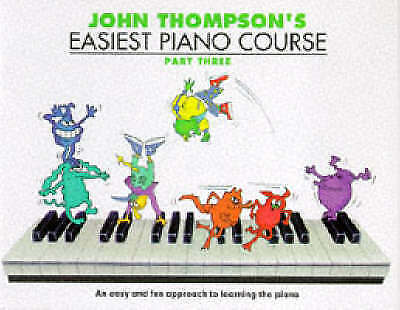 John Thompson's Easiest Piano Course: Part 3 - Revised Edition