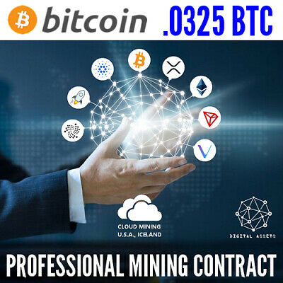 0.0325 Bitcoin ( BTC ) Guaranteed Cryptocurrency Mining Contract