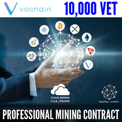 10,000 VeChain ( VET ) Guaranteed Cryptocurrency Mining Contract
