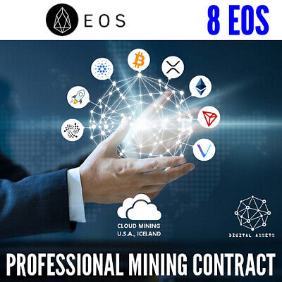8 EOS ( EOS ) Guaranteed Cryptocurrency Mining Contract