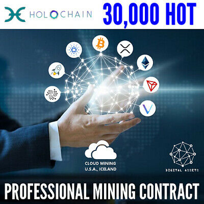 30,000 Holochain ( HOT ) Guaranteed Cryptocurrency Mining Contract