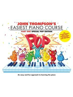 John Thompson's Easiest Piano Course - Part One SPECIAL POP EDITION