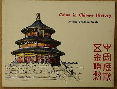 Coole, Arthur Braddan. Coins in China's history. 中国