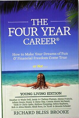 The Four Year Career-Young Living Edition by Richard Brooke 2013 Paperback