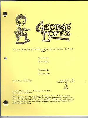 "GEORGE LOPEZ show script ""George Joins The Neighborhood"