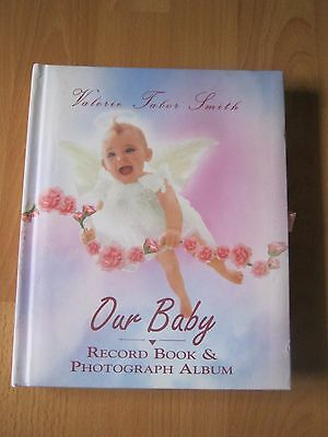 Our Baby Record Book & Photograph Album -  Valerie Tabor Smith