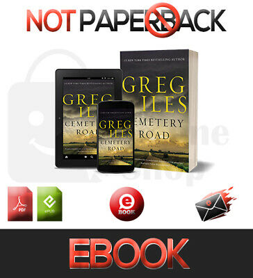 Cemetery Road : A Novel by Greg Iles 2019 FAST E-DELIVERY [pdғ-ερυв]