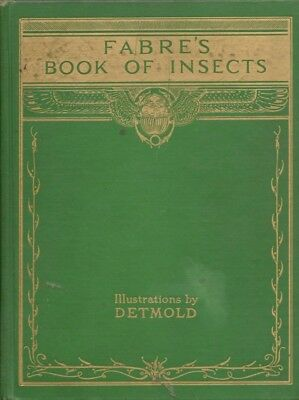 J. H. Fabre, Mrs. Rodolph Stawell / Fabre's Book of Insects 1935 New Edition