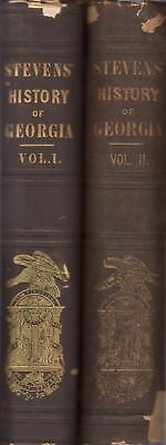 Rev. William Bacon Stevens / History Of Georgia From Its First Discovery 1st ed