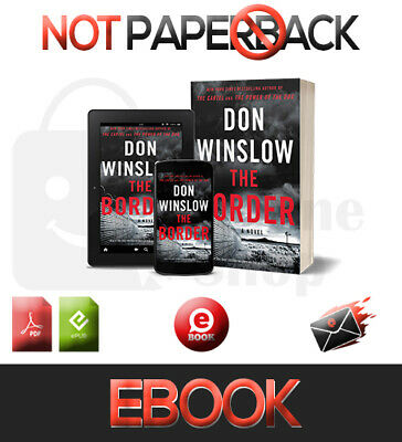 The Border : A Novel By Don Winslow (Power of the Dog) 2019 [pdғ-ερυв]