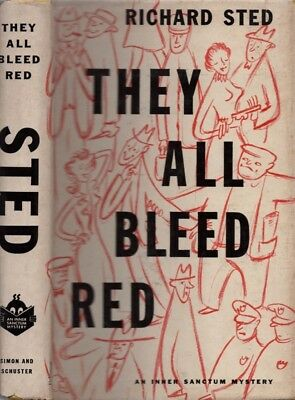 Richard Sted / They All Bleed Red First Edition 1954 Literature