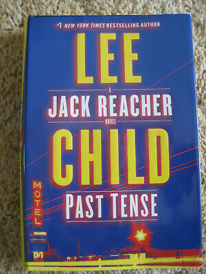 Past Tense Jack Reacher by Lee Child 2018 first edition hardcover