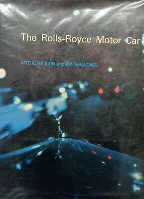 THE ROLLS ROYCE MOTOR CAR...Bird & Hallows....Excellent condition!