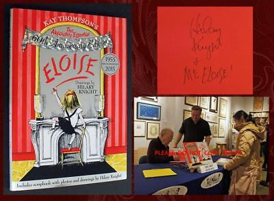 HILARY KNIGHT SIGNED - Kay Thompson's ELOISE 60th - Brand New, w/ Event Photos!
