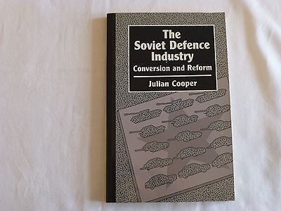 Julian Cooper The Soviet Defence Industry Conversion And Reform  1St Signed Rare