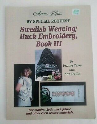 Swedish Weaving Huck Embroidery Book 3 Jeanne Tams Nan Duffin Avery Hill Designs