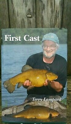 FIRST CAST Terry Lampard fishing book Carp Pike Chub Roach Perch SIGNED