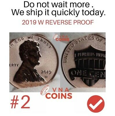 PRE SALE #2 2019 W Penny( COIN #2 ) REVERSE Lincoln Shield Cent Proof West Point