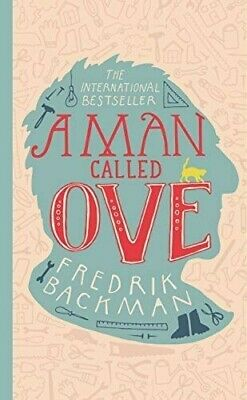 A Man Called Ove - Fredrik Backman (hardback)