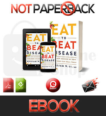 [PDF-EPUB] Eat to Beat Disease:The New Science of How Your Body Can Heal Itself