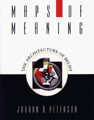 Peterson, Jordan B.-Maps Of Meaning BOOK NEW