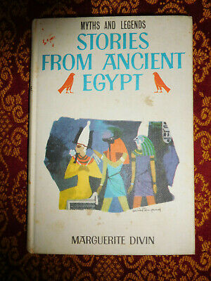 Vtg 1969 Myths and Legends STORIES FROM ANCIENT EGYPT MARGUERITE DIVIN Illus