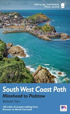 South West Coast Path: Minehead to Padstow: National Trail Guide (N...