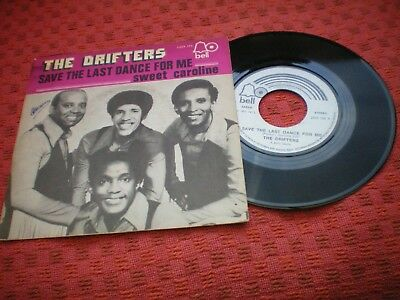 Drifters - Save The Last Dance For Me - Sweet Caroline 1973 Bell 2008159 Belgium