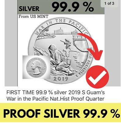 FIRST TIME 99.9 % silver 2019 S Guam's War in the Pacific Nat.Hist Proof Quarter