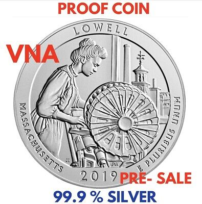 First Time 99.9% 2019- S SILVER PROOF LOWELL NAT. HISTORIC PARK QUARTER