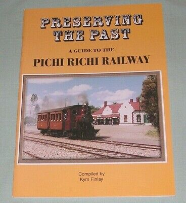 Preserving the Past, Pichi Richi, by K Finlay, South Aust, SC book, VG Cond