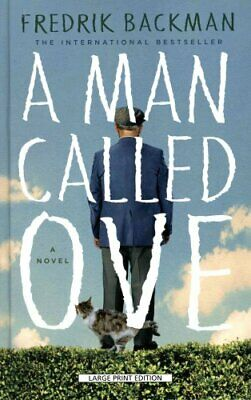 A Man Called Ove by Fredrik Backman 9781410472922 (Hardback, 2014)