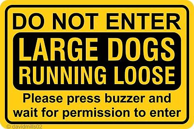 Large Dogs Running Loose Do Not Enter 20cm x 30cm Rigid Signboard