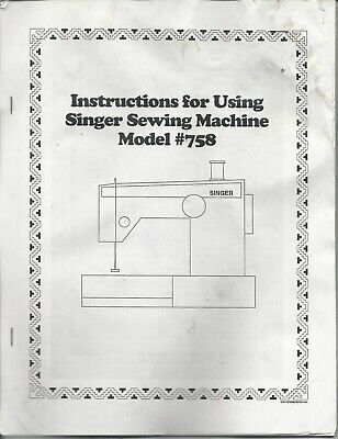 Instruction Book (Owners Manual) Singer 758