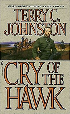 Cry of the Hawk: A Novel (Scout) New