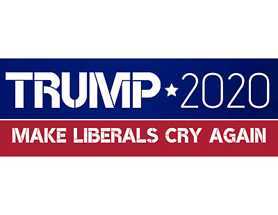 Donald Trump Bumper Sticker 2020 Make Liberals Cry Again