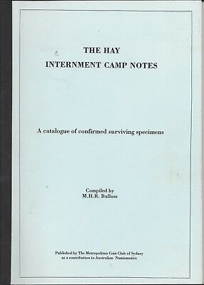 The Hay Internment Camp Notes by M H R Bulluss A4 Size Book