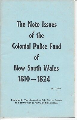 The Note Issues of the Colonial Police Fund of NSW 1819 1824 Revised by WJ Mira