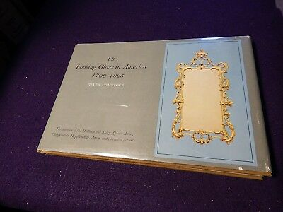 Comstock, Helen.  The Looking Glass in America 1700-1825,1ST ED, DJ, 1968