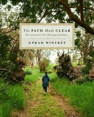 The Path Made Clear: Discovering Your Life'S Direction And Purpose Hardcover